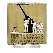 United States Navy Recruitment Poster From 1918 Shower Curtain