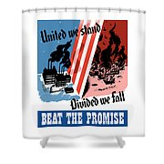 United We Stand Divided We Fall Shower Curtain