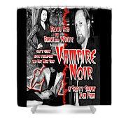 Vampire Noir Shower Curtain