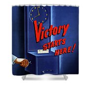 Victory Starts Here Shower Curtain by War Is Hell Store