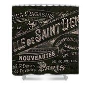 Vintage Paris Sign Shower Curtain