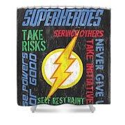 Virtues Of A Superhero 2 Shower Curtain