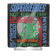 Virtues Of Superheroes Shower Curtain