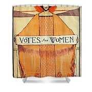 Votes For Women, 1911 Shower Curtain