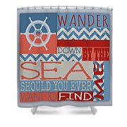 Wander Down By The Sea Shower Curtain