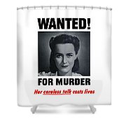 Housewife Wanted For Murder - Ww2 Shower Curtain