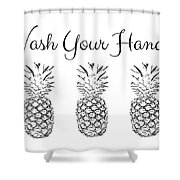 Wash Your Hands Pineapples- Art By Linda Woods Shower Curtain