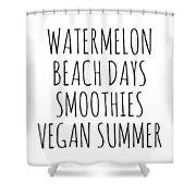 Watermelon, Beach Days Smoothies Shower Curtain