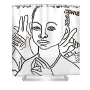 We Shall Overcome Shower Curtain