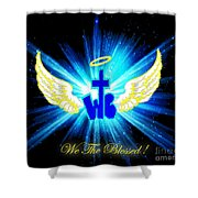 We The Blessed Shower Curtain