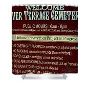 Welcome Silver Terrace Cemeteries Shower Curtain