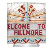 Welcome To Fillmore- Photography By Linda Woods Shower Curtain