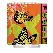 Welcome To My Garden-jp2828 Shower Curtain