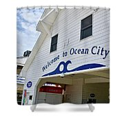 Welcome To Ocean City Maryland Shower Curtain