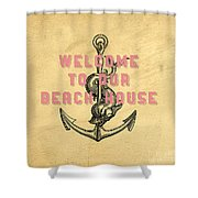 Welcome To Our Beach House Shower Curtain