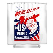 We're All In It - Ww2 Shower Curtain