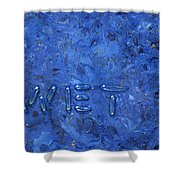 WET Shower Curtain by James W Johnson