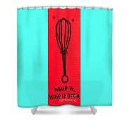 Whip It Good Red Shower Curtain