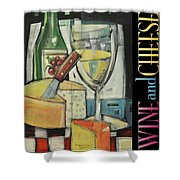 White Wine And Cheese Poster Shower Curtain