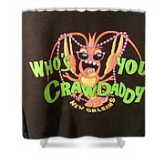 Who Is Your Crawdaddy Shower Curtain