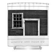 Window And Door Bw Poster Shower Curtain