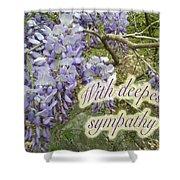 Wisteria Sympathy Card Shower Curtain