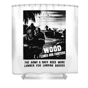 Wood Lands Our Fighters Shower Curtain