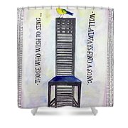 Those Who Wish To Sing Shower Curtain