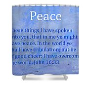 Words Of Peace Shower Curtain