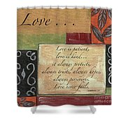 Words To Live By Love Shower Curtain