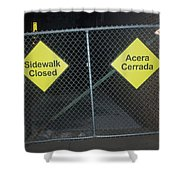 Work Ahead Shower Curtain