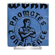 Work Promotes Confidence Blue Shower Curtain
