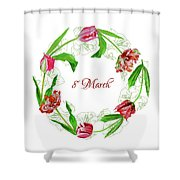 Wreath With Tulips Shower Curtain