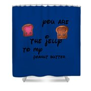 You Are Mine Shower Curtain
