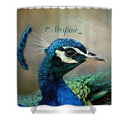 You Inspire Me - Peacock Art Shower Curtain