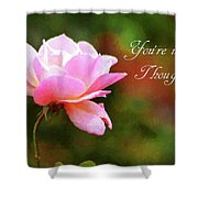 Your In My Thoughts Painting Shower Curtain