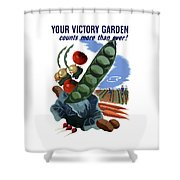 Your Victory Garden Counts More Than Ever Shower Curtain by War Is Hell Store