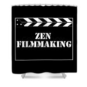 Zen Filmmaking Shower Curtain
