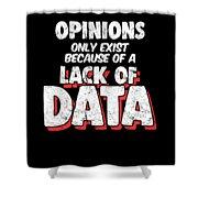 Computer Data Science Big Data Geek Pun Apparel Shower Curtain