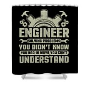 Engineer Problem Solver Engineering Career Shower Curtain