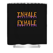 Inhale Blessings Exhale Gratitude Shower Curtain