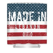 Made In Lebanon, Ohio Shower Curtain