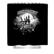 tshirt Just Here Chillin grayscale Shower Curtain