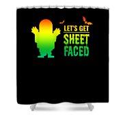 tshirt Lets Get Sheet Faced horizontal rainbow Shower Curtain