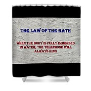 Murphy's Law Of Nature Shower Curtain