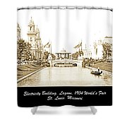1904 World's Fair Lagoon And Electricity Building Shower Curtain