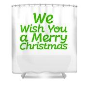 We Wish You A Merry Christmas Secret Santa Love Christmas Holiday Shower Curtain