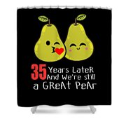 35th Wedding Anniversary Funny Pear Couple Gift Shower Curtain