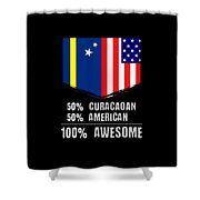 50 Curacaoan 50 American 100 Awesome Shower Curtain