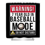 7 Year Old In Baseball Mode Shower Curtain